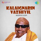 Kalaignarin Vazhiyil Songs