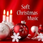 Soft Christmas Music Songs