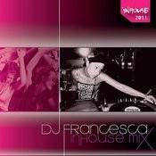 Dj Francesca - Inhouse Mix Songs