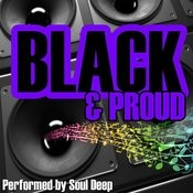 Proud To Be Black Songs