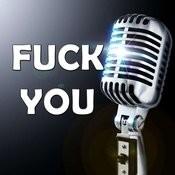 Fuck You (Karaoke) Songs