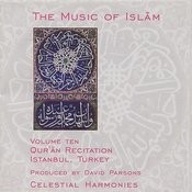 The Music Of Islam, Vol. 10: Qur'an Recitation, Istanbul, Turkey Songs