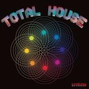 Total House Songs