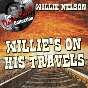 Willie's On His Travels - [The Dave Cash Collection] Songs