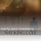 Early Jazz Leaders - Nat King Cole Songs