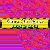 Alors On Danse Songs