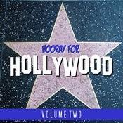 Hooray For Hollywood Vol 2 Songs