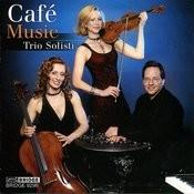 Trio Solisti: Cafe Music Songs
