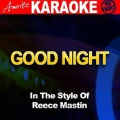 Goodnight (In The Style Of Reece Mastin) [Karaoke Version] Song