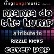 Mama Do The Hump Song