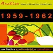 New Directions Nouvelles Orientations Novos Rumos 1959-1962 Songs
