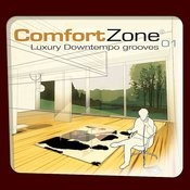 Comfort Zone 01 - Luxury Downtempo Grooves ( Digitally Remastered Version ) Songs
