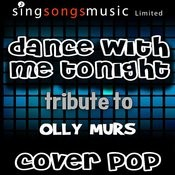 Dance With Me Tonight (Tribute To Olly Murs) Songs