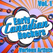 Early Canadian Rockers: Vol. 1 Songs
