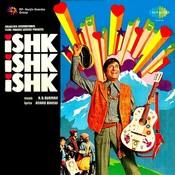Ishk Ishk Ishk Songs