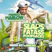 Slaps And Fatass Poopsacks Songs