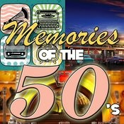 Memories Of The 50's Songs