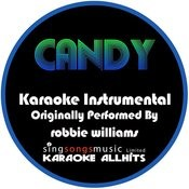 Candy (Originally Performed By Robbie Williams) [Instrumental Version] Songs