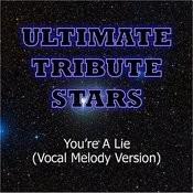 Slash - You're A Lie (Vocal Melody Version) Song