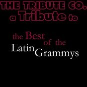 A Tribute To The Best Of The Latin Grammys Songs