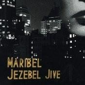 Jezebel Jive Songs