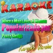 When A Man Loves A Woman (Popularizado Por Percy Sledge) [Karaoke Version] Song