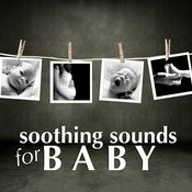 Soothing Sounds For Baby Songs