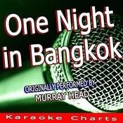 One Night In Bangkok (Originally Performed By Murray Head) [Karaoke Version] Song