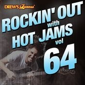 Rockin' Out With Hot Jams, Vol. 64 Songs