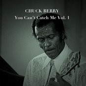 You Can't Catch Me, Vol. 1 Songs