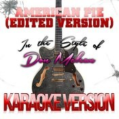 American Pie (Edited Version) [In The Style Of Don Mclean] [Karaoke Version] - Single Songs