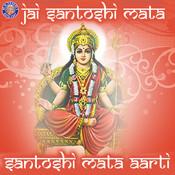 Jai Santoshi Mata - Santoshi Mata Aarti Songs