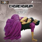 Endrendrum (Original Motion Picture Soundtrack) Songs