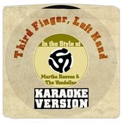 Third Finger, Left Hand (In The Style Of Martha Reeves & The Vandellas) [Karaoke Version] Song