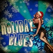 Holiday Blues Songs