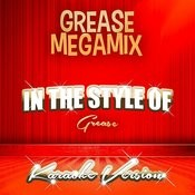 Grease Megamix (In The Style Of Grease) [Karaoke Version] Song