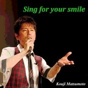 Sing For Your Smile Songs