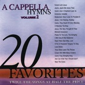 A Cappella Hymns, Vol. 2 Songs
