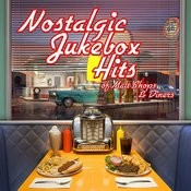 Nostalgic Jukebox Hits Of Malt Shops And Diners Songs