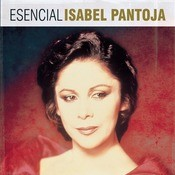 Esencial Isabel Pantoja Songs