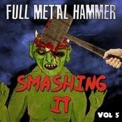 Full Metal Hammer - Smashing It, Vol. 5 Songs