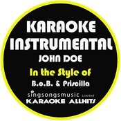 John Doe (In The Style Of B.O.B & Priscilla) [Karaoke Instrumental Version] - Single Songs