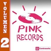 Pink Records Vol. 2 Songs