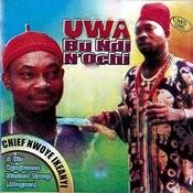 Uwa Bu Ndi 'ochi Song