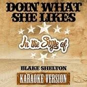 Doin' What She Likes (In The Style Of Blake Shelton) [Karaoke Version] - Single Songs