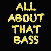All About That Bass Songs