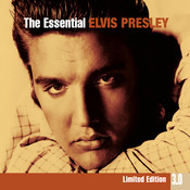 The Essential Elvis Presley 3.0 Songs