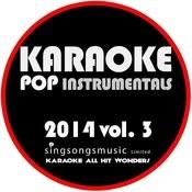 Karaoke Pop Instrumentals: 2014, Vol. 3 Songs