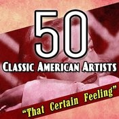 50 Classic American Artists Songs