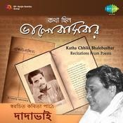 Katha Chhilo Bhalobasibar - Recitations From Poems Songs
